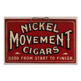 Vintage Cigar Advertisement: Nickel Movement Poster