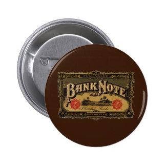 Vintage Cigar Label Art, Bank Note Finance Pinback Buttons
