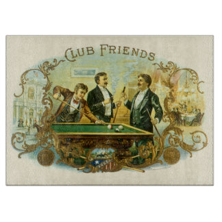 Vintage Cigar Label Art, Club Friends Billiards Cutting Board