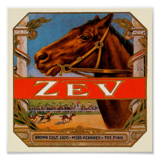 Vintage Cigar Label, Zev Cigars with Racing Horses Poster