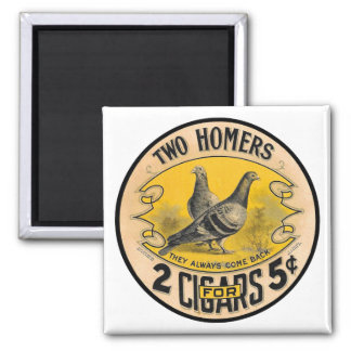 Vintage Cigars Two Homers for 5 Cents Label Magnet