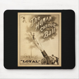 Vintage Circus Poster Human Canon Ball circa 1879 Mouse Pad