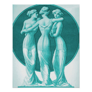 Vintage Corset Advertisement, Three graces, turq Poster