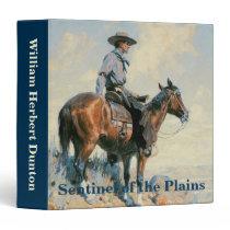 Vintage Cowboy, Sentinel of the Plains By Dunton 3 Ring Binder