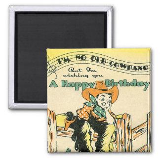 Vintage Cowboys, Happy Birthday Old Cowhand! Music Fridge Magnet