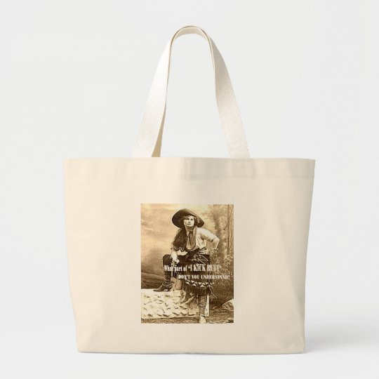 "Vintage Cowgirl ""I KICK BUTT"" Tote Bag"