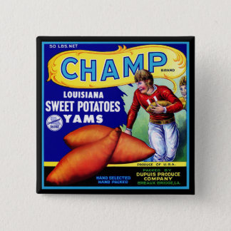 Vintage Crate Label - Champ Sweet Potatoes Pinback Button
