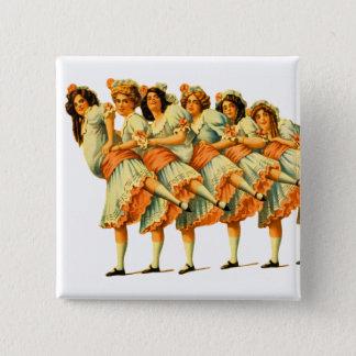 Vintage Dance Dancing Girls Dancers Vaudeville Pinback Button