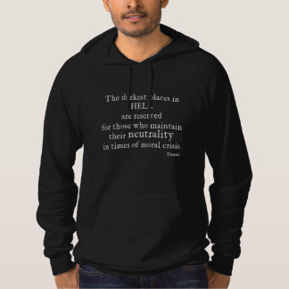 Vintage Dante Hell Neutrality Moral Crisis Quote Hoodie