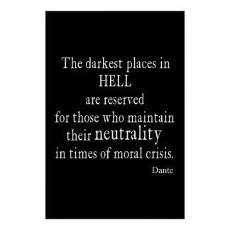 Vintage Dante Hell Neutrality Moral Crisis Quote Poster