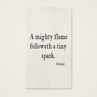 Vintage Dante Mighty Flame Tiny Spark Quote Quotes Business Card