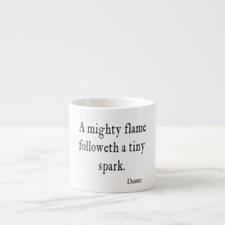 Vintage Dante Mighty Flame Tiny Spark Quote Quotes Espresso Cup