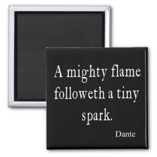 Vintage Dante Mighty Flame Tiny Spark Quote Quotes 2 Inch Square Magnet