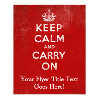 """Vintage Deep Red Distressed Keep Calm and Carry On 4.5"""" X 5.6"""" Flyer"""