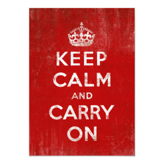 """Vintage Deep Red Distressed Keep Calm and Carry On 5"""" X 7"""" Invitation Card"""