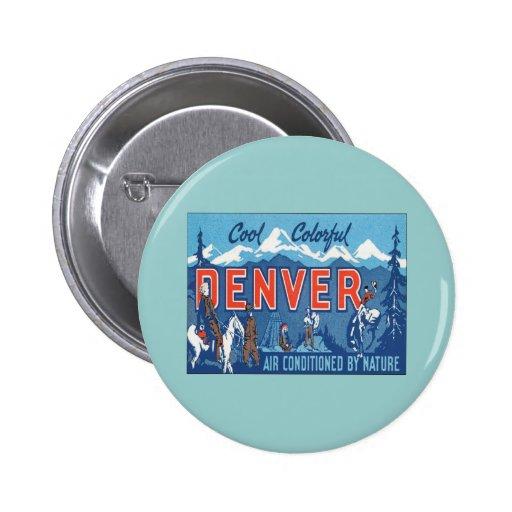 Vintage Denver Colorado Pin