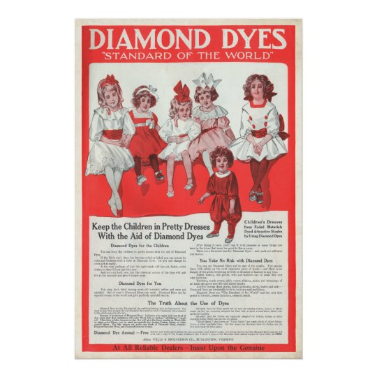Vintage Diamond Dyes Ad from 1910 Poster