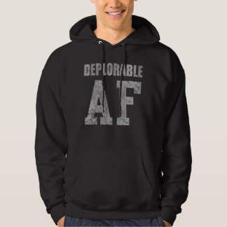 Vintage Distressed Deplorable AF Funny Saying Hoodie
