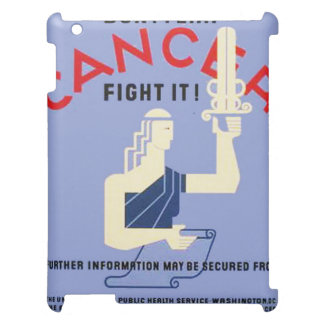 Vintage Don't Fear Cancer WPA Poster iPad Cover