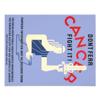 Vintage Don't Fear Cancer WPA Poster Photo Print
