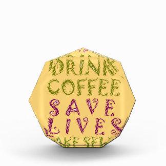 Vintage Drink coffee Save Lives and Take Selfies Award