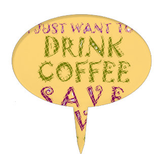 Vintage Drink coffee Save Lives and Take Selfies Cake Topper