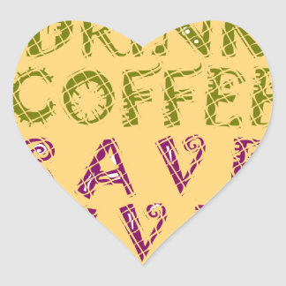 Vintage Drink coffee Save Lives and Take Selfies Heart Sticker