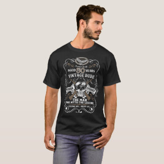 Vintage Dude Aged 50 Years The Man The Myth Legend T-Shirt