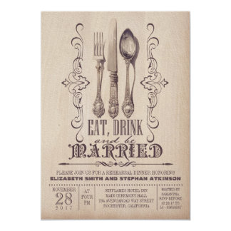 Vintage EAT DRINK AND BE MARRIED rehearsal dinner 5x7 Paper Invitation Card