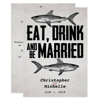 Vintage Eat Drink and be Married Shark Wedding Invitation
