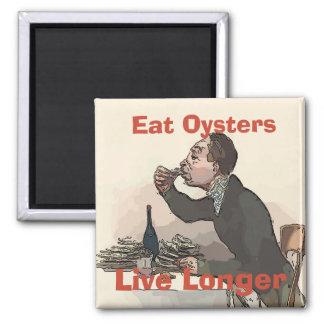 Vintage Eat Oysters, Live Longer Magnet