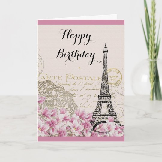 Vintage Eiffel Tower With Pink Flowers Birthday Card Zazzle