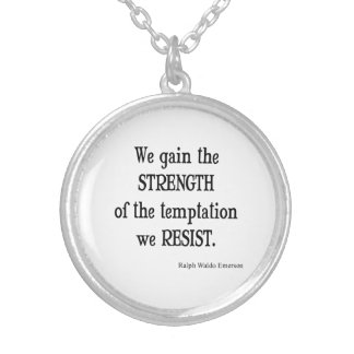 Vintage Emerson Inspirational Strength Quote Round Pendant Necklace