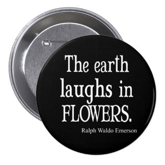 Vintage Emerson The Earth Laughs in Flowers Quote Button
