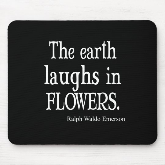Vintage Emerson The Earth Laughs in Flowers Quote Mouse