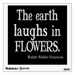 Vintage Emerson The Earth Laughs in Flowers Quote Room Sticker