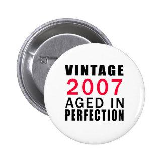 Vintage envejecido en 2007 en la perfección pins