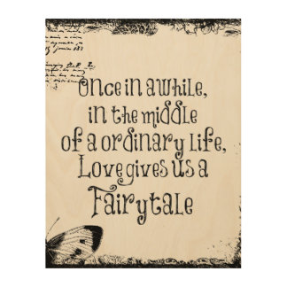 Fairytale Love Quotes Beauteous Fairytale Quote Art & Framed Artwork  Zazzle