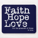 Vintage Faith Hope Love Mousepad