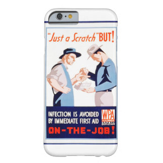 Vintage First Aid Safety On the Job WPA Poster Barely There iPhone 6 Case