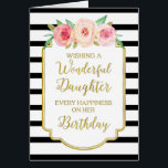 """Vintage Floral Black Stripe Daughter Birthday Card<br><div class=""""desc"""">Birthday card for daughter with vintage pink and peach watercolor flowers,  black and white stripes,  gold rustic frame,  rustic handwritten style text and thoughtful verse.</div>"""