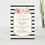 """Vintage Floral Black Stripes Sister Birthday Card<br><div class=""""desc"""">Birthday card for sister with vintage pink and peach watercolor flowers,  black and white stripes,  gold rustic frame,  rustic handwritten style text and thoughtful verse.</div>"""