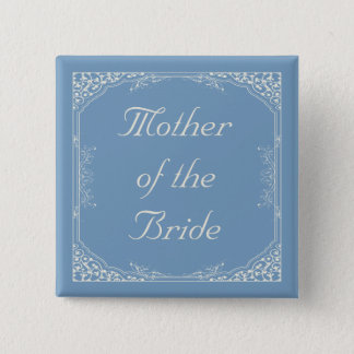Vintage Floral Frame on Blue Mother of the Bride Pinback Button