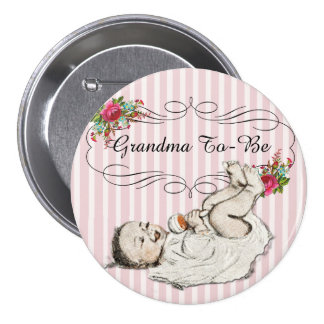 """Vintage Floral Pink """"grandma to be"""" Baby  Button"""