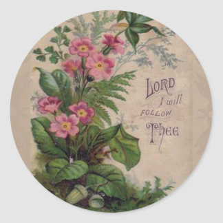 Vintage Floral Prayer I Will Follow Thee Classic Round Sticker