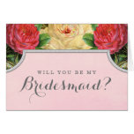 Vintage Floral Will You Be My Bridesmaid Card