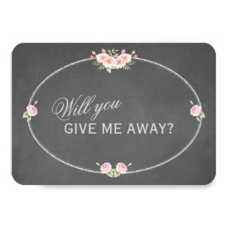 Vintage Flowers Chalk Will You Give Me Away Card