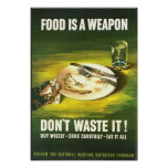 Vintage Food is A Weapon, Don't Waste it! Wartime  Poster