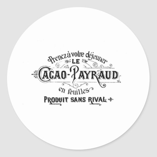Vintage French Cacao - Payraud Ad Round Sticker