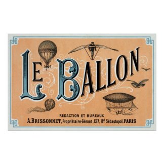 Vintage French Hot Air Balloon Advertisement Poster